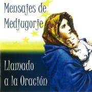Mensajes de Medjugorje: Llamado a la Oración